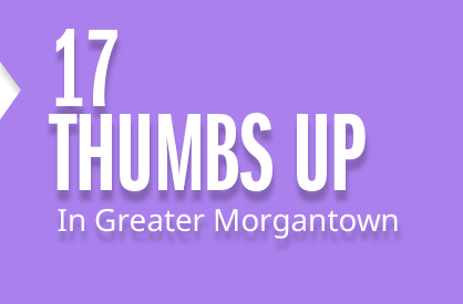 17 Thumbs Up about Morgantown