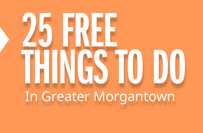 25 Free Things to do in Morgantown
