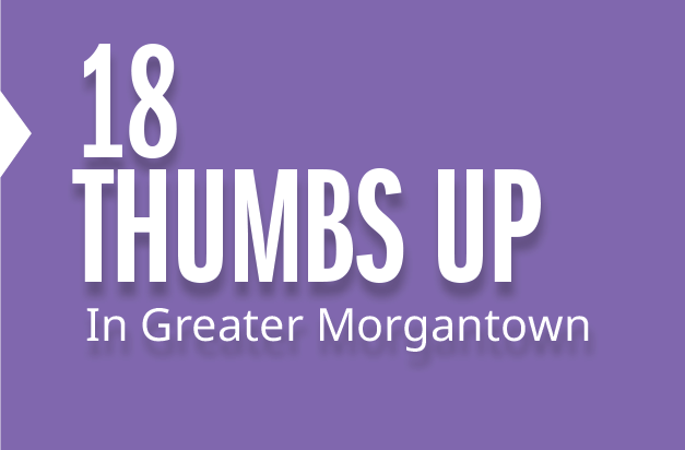 18 Thumbs Up about Morgantown